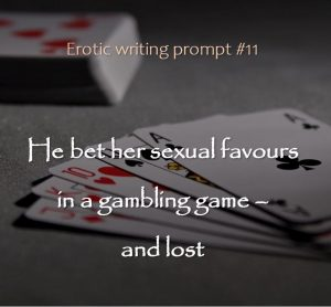 Erotic writing prompt 11